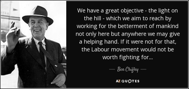 quote-we-have-a-great-objective-the-light-on-the-hill-which-we-aim-to-reach-by-working-for-ben-chifley-72-80-45