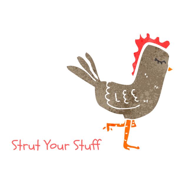Copy of Strut Your Stuff